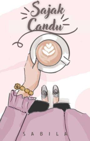 Sajak Candu [END] by sabilamrf