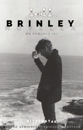 Brinley ✓ | Gay MM Romance | 18+ by kittykat44