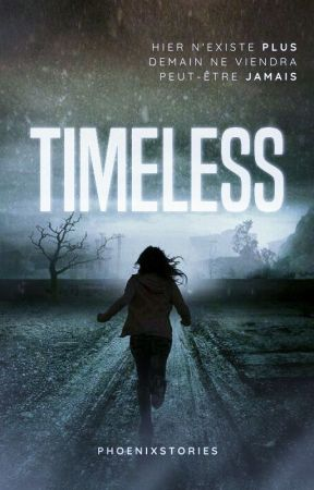 Timeless by phoenixstories
