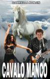 Cavalo Manco - Selena Gomez & Chimbinha (CONCLUÍDA) cover