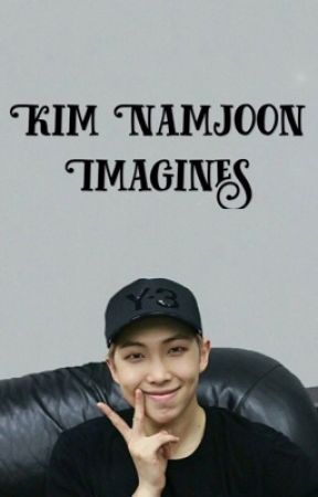Kim Namjoon Imagines by wrestling_music_98