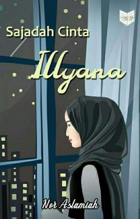 Sajadah Cinta Illyana   Sudah Terbit by aslamiah02
