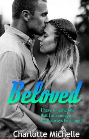 Beloved by CharlotteMichelle96