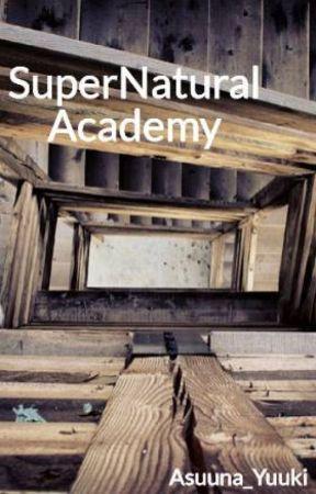 SuperNatural Academy by Yumi-Ackermann