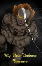 My New Unknow Treasure [Pennywise x Child!Reader] by peacockdragon12345