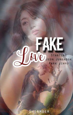 Fake Love (17+) ✔ (English Version) by jigglypuff_jkjh