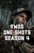 TWDG One Shots Season Four by twdxclem