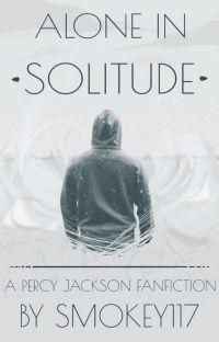 Alone in Solitude; Percy Jackson cover