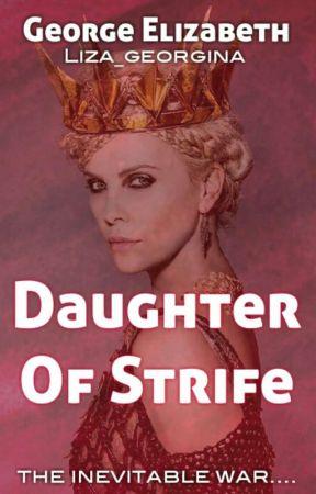 Daughter Of Strife by liza_georgina