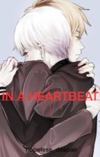 In a heartbeat  by hopeless_despair_