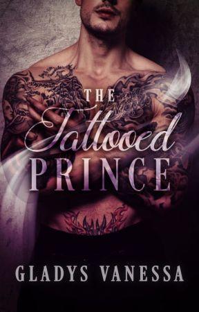 The Tattooed Prince  New Edition by GladysVanessa