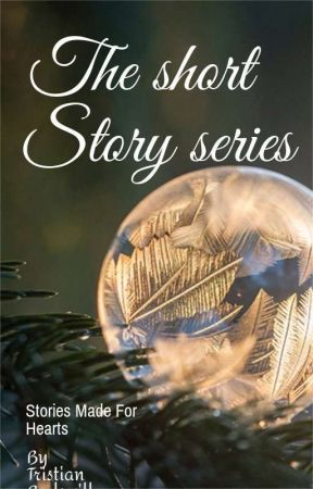 THE SHORT STORY SERIES  by Tristian-Godswill