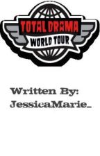 Total Drama World Tour by JessicaMarie_