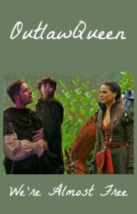 We're Almost Free - OutlawQueen cover