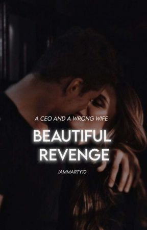 Beautiful Revenge ✅ [EDITING] by iammarty10