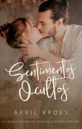 Sentimentos Ocultos | Degustação by aprilkroes