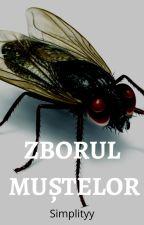 Zborul muștelor by Simplityy
