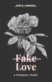 Fake Love -- Dramione cover