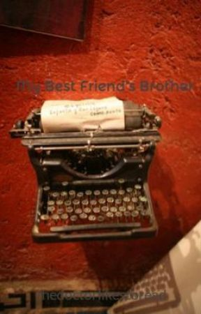 My Best Friend's Brother by seeleys