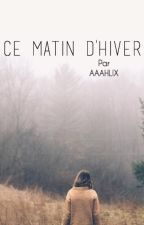 Ce matin d'hiver by aaahlix