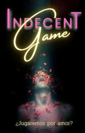 Indecent Game [+18] 🟢EN EDICIÓN by emme2019