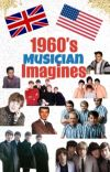 60's Musician Imagines! cover