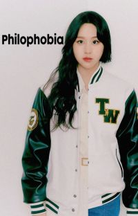 PHILOPHOBIA [MiChaeng] ✔ cover