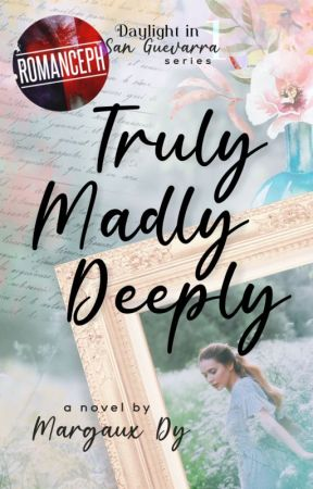 DIS #1: Truly, Madly, Deeply ✓ by TheMargauxDy