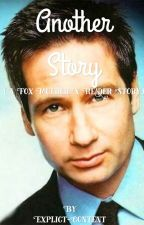 Another Story (A Fox Mulder x Reader) by StoriesByNature