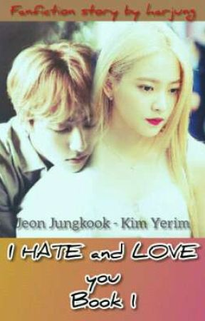 I hate and love you~JUNGRI by har46722