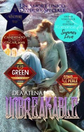 Unbreakable by DeaAtena