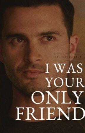 I was your only friend || Enzo St. John by jo_lockwood_9
