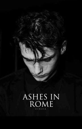 Ashes In Rome by cinziax18