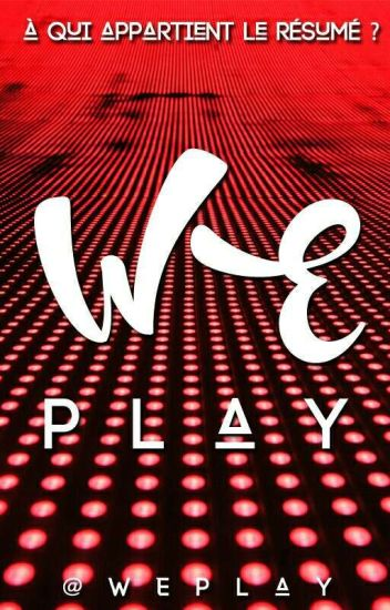 WEplay, le jeu