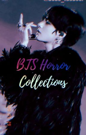 ❗BTS HORROR COLLECTION❗ by babe_taebear