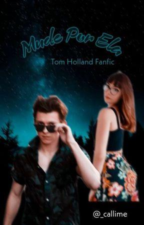 Mude Por Ela ❀ Tom Holland by _callime