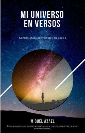 Mi universo en versos. Poemario by AzaelCen