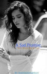 A Sad Promise // New Moon by irishsnowflakeluv
