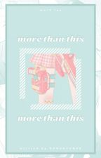 more than this. ᵐᵃʳᵏ by DONGHYUQUE