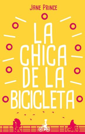 La chica de la bicicleta by JanePrince394