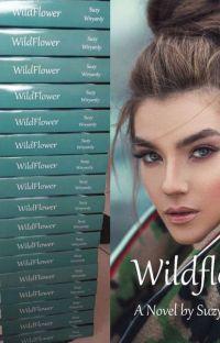 WILDFLOWER (Sudah Tersedia Versi Ebook) cover