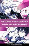 Razones para shipear KomaHina/HinaKoma: Análisis cover