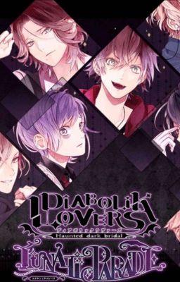 Đọc truyện (Đn Diabolik Lovers) Tình Yêu Ngang Trái