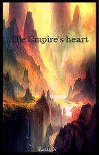 The Empire's Heart by Kallisya