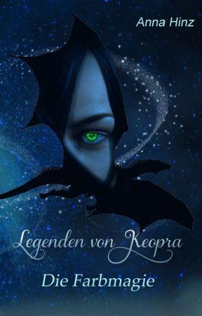 Legenden von Keopra - Die Farbmagie  XXL - Leseprobe by AnnaHinz