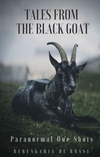 Tales from the Black Goat: Paranormal One Shots cover