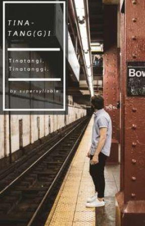 Tinatang(g)i by writebysyllable