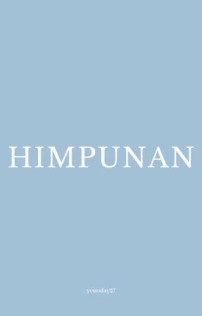 HIMPUNAN by yestoday27