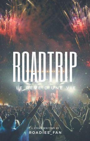 RoadTrip_Le rêve d'une vie. by dndmaureen