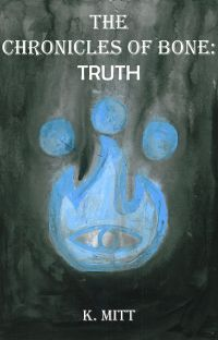 The Chronicles Of Bone: Truth cover